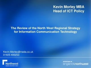 Kevin Morley MBA   Head of ICT Policy