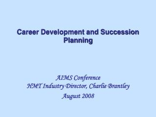 Career Development and Succession Planning