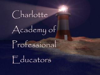 Charlotte Academy of Professional  Educators