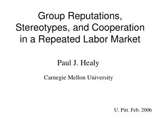 Group Reputations, Stereotypes, and Cooperation in a Repeated Labor Market
