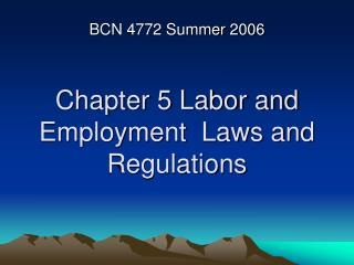 Chapter 5 Labor and Employment  Laws and Regulations