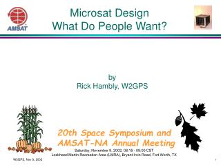Microsat Design What Do People Want?