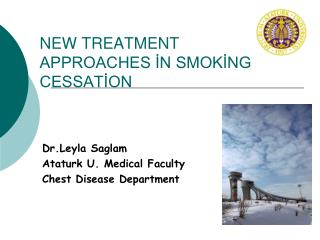 NEW TREATMENT APPROACHES İN SMOKİNG CESSATİON