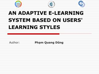AN ADAPTIVE E-LEARNING SYSTEM BASED ON USERS' LEARNING STYLES