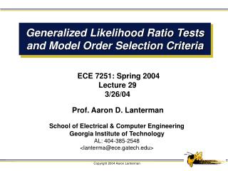 Generalized Likelihood Ratio Tests and Model Order Selection Criteria