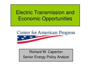Electric Transmission and Economic Opportunities