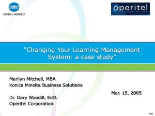 """Changing Your Learning Management System: a case study"""
