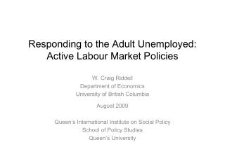 Responding to the Adult Unemployed: Active Labour Market Policies