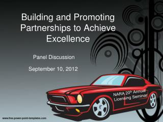 Building and Promoting Partnerships to Achieve Excellence