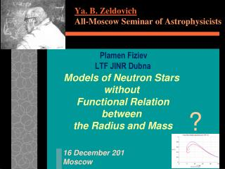 Ya. B. Zeldovich All-Moscow Seminar of Astrophysicists