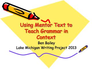 Using Mentor Text to Teach Grammar in Context
