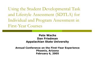 Using the Student Developmental Task and Lifestyle Assessment SDTLA for Individual and Program Assessment in First-Year