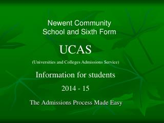 The Admissions Process Made Easy