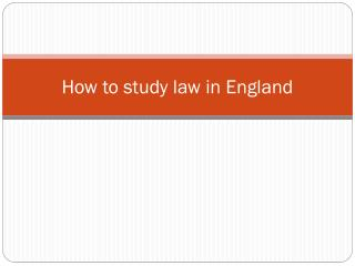 How  to  study  law  in England