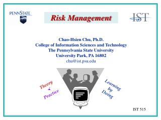 Chao-Hsien Chu, Ph.D. College of Information Sciences and Technology