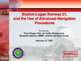 Boston-Logan Runway 27,  and the Use of Advanced Navigation Procedures