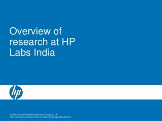 Overview of research at HP Labs India