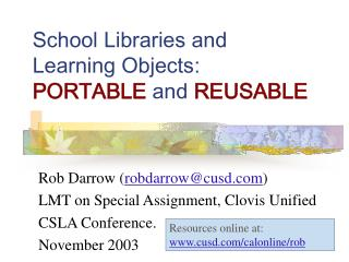 School Libraries and  Learning Objects:  PORTABLE  and  REUSABLE