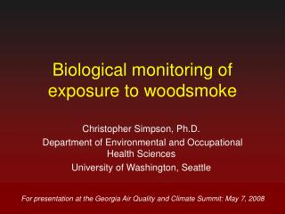 Biological monitoring of exposure to woodsmoke
