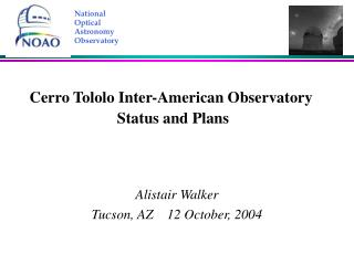 Cerro Tololo Inter-American Observatory  Status and Plans
