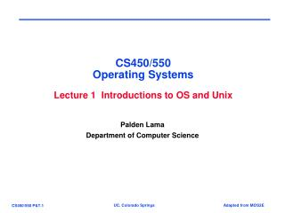 CS450/550 Operating Systems Lecture 1  Introductions to OS and Unix