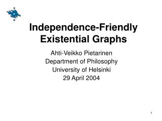 Independence-Friendly Existential Graphs