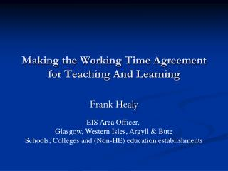 Making the Working Time Agreement for Teaching And Learning