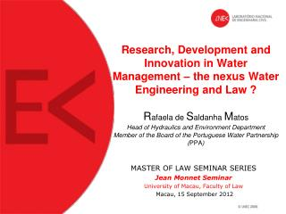 MASTER OF LAW SEMINAR SERIES Jean Monnet Seminar  University of Macau, Faculty of Law