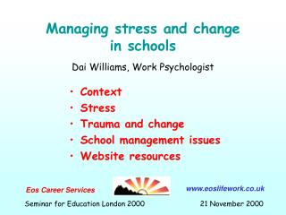 Managing stress and change in schools