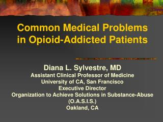 Common Medical Problems in Opioid-Addicted Patients