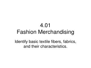 4.01 Fashion Merchandising