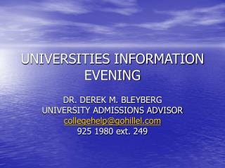 UNIVERSITIES INFORMATION EVENING