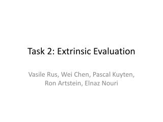 Task 2:  Ex trinsic Evaluation