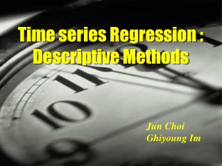 Time series  Regression  :  Descriptive Methods