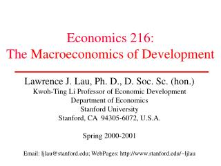 Economics 216: The  Macroeconomics of Development