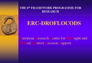 THE 6 th  FRAMEWORK PROGRAMME FOR RESEARCH