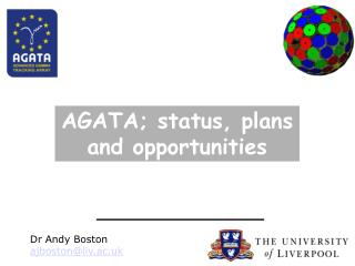 AGATA; status, plans and opportunities