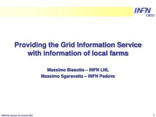 Providing the Grid Information Service with information of local farms