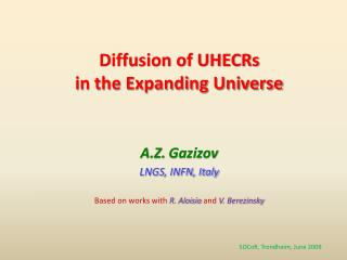 Diffusion of UHECRs  in the Expanding Universe
