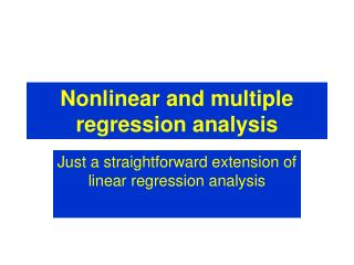 Nonlinear and multiple regression analysis