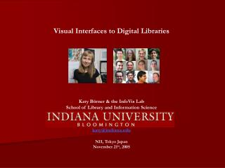 Visual Interfaces to Digital Libraries Katy Börner & the InfoVis Lab