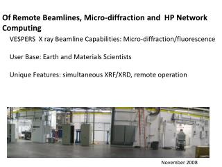 Of Remote Beamlines, Micro-diffraction and  HP Network Computing
