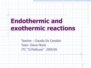 Endothermic and exothermic reactions