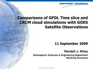 Comparisons of GFDL Time slice and CRCM cloud simulations with GOES Satellite Observations