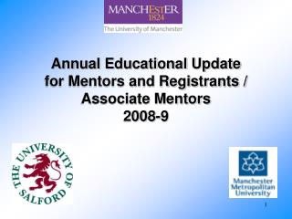 Annual Educational Update  for Mentors and Registrants /  Associate Mentors  2008-9