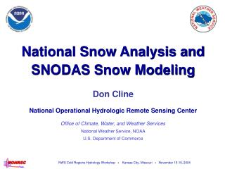 National Snow Analysis and SNODAS Snow Modeling