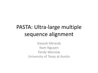 PASTA: Ultra-large multiple sequence alignment