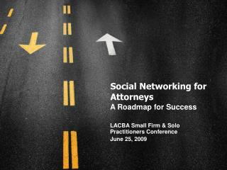 Social Networking for Attorneys