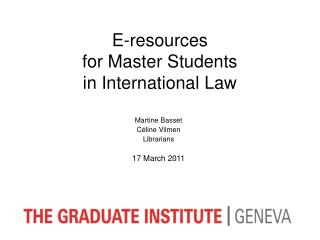 E-resources  for Master Students  in International Law