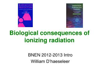 Biological consequences of ionizing radiation